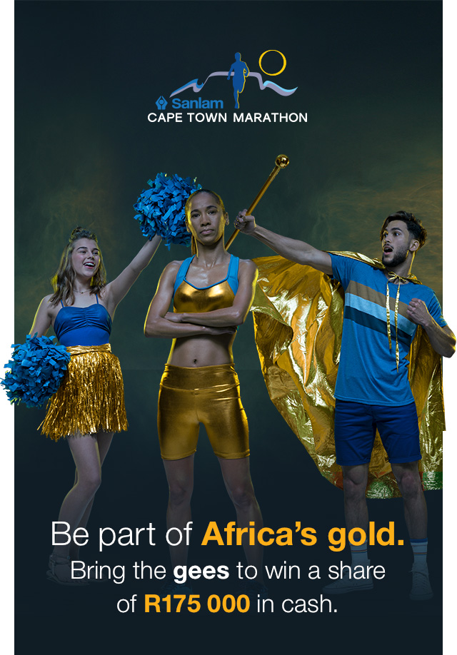 Be part of Africa's gold. Bring the gees to win a share of R175 000 in cash.